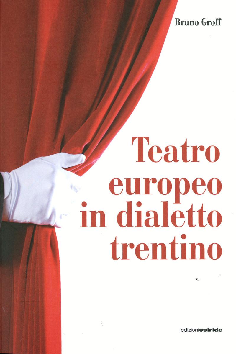 TEATRO EUROPEO IN DIALETTO TRENTINO